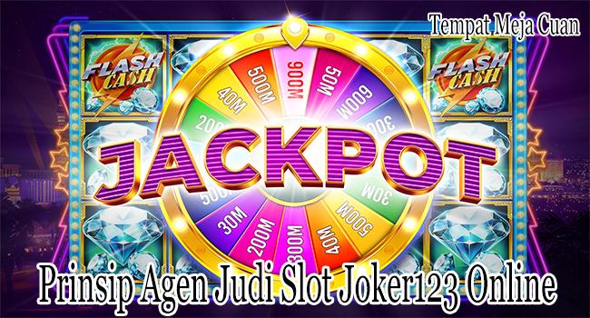 Prinsip Agen Judi Slot Joker123 Online yang Bisa Datangkan Keberhasilan